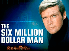 Игровой автомат The Six Million Dollar Man Playtech